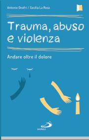 Trauma, abuso e violenza